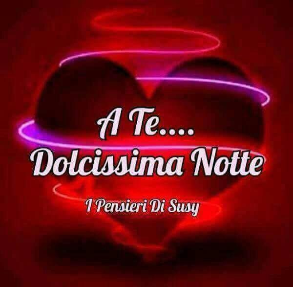 A te Dolcissima Notte