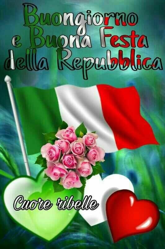 Buongiorno e Buona Festa della Repubblica