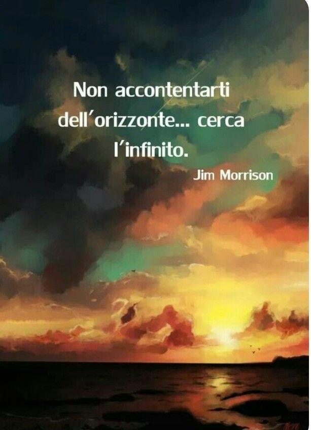 Frasi citazioni di Jim Morrison non accontentarti ...