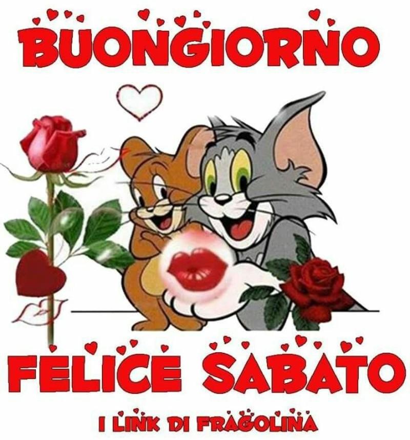 Buon Sabato Buongiorno Con Gatto Silvestro E Jerry
