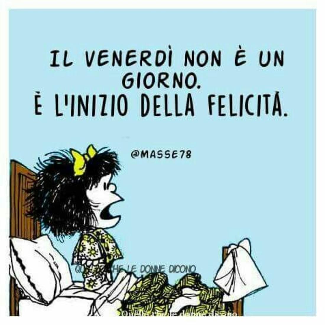 Buon Venerdì Mafalda Bellissimeimmaginiit