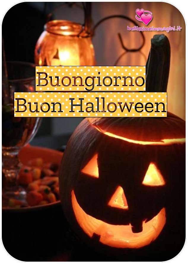 Buongiorno Buon Halloween immagini per WhatsApp e Facebook