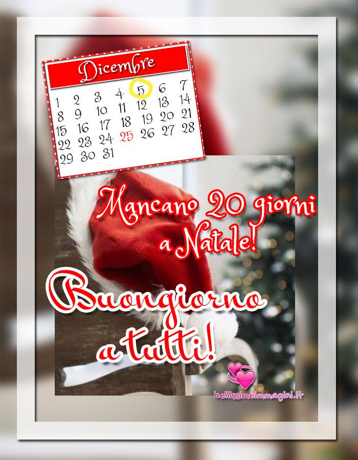 5 Dicembre Buongiorno a tutti mancano 20 giorni a Natale