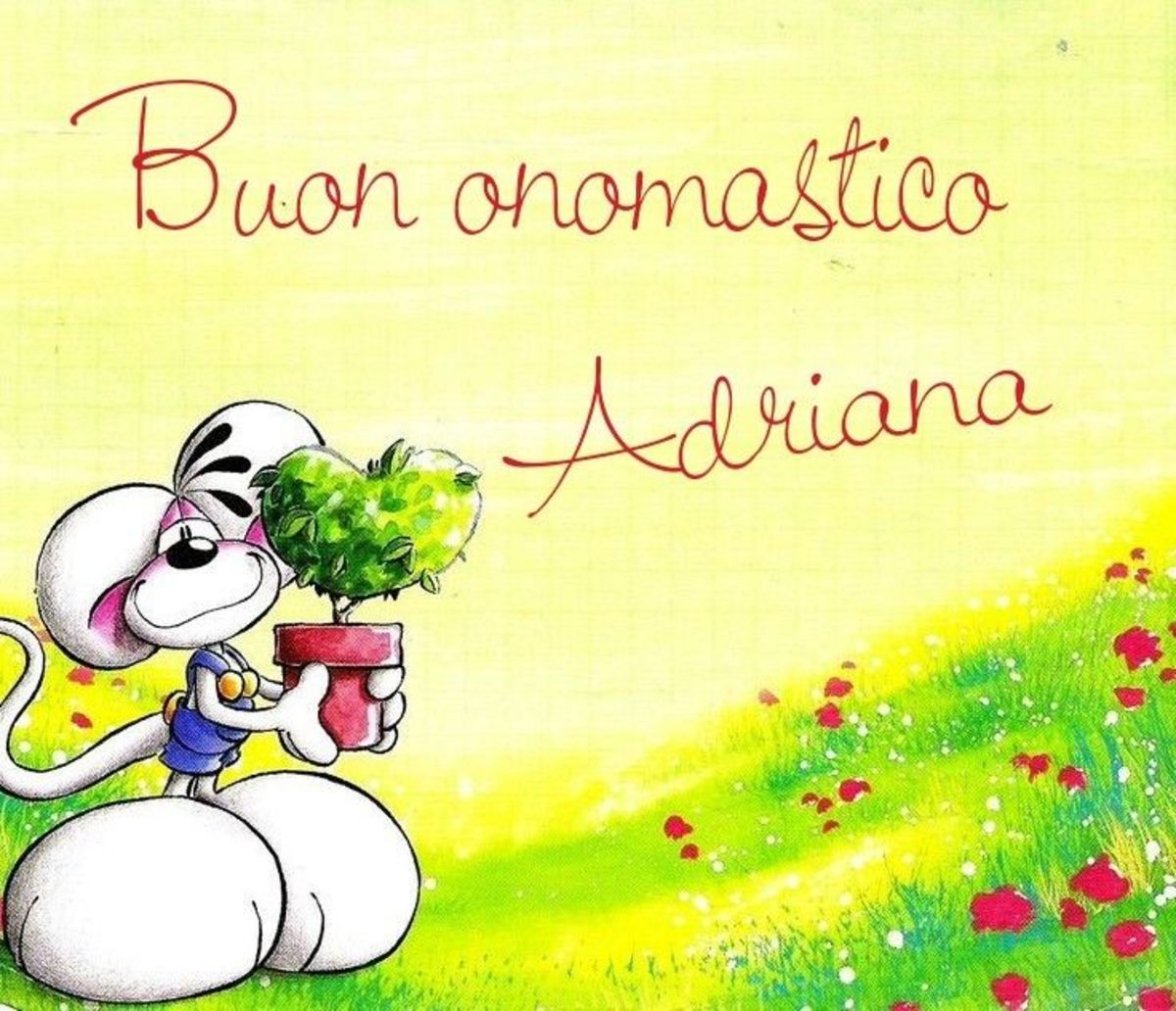 Buon Onomastico Adriana