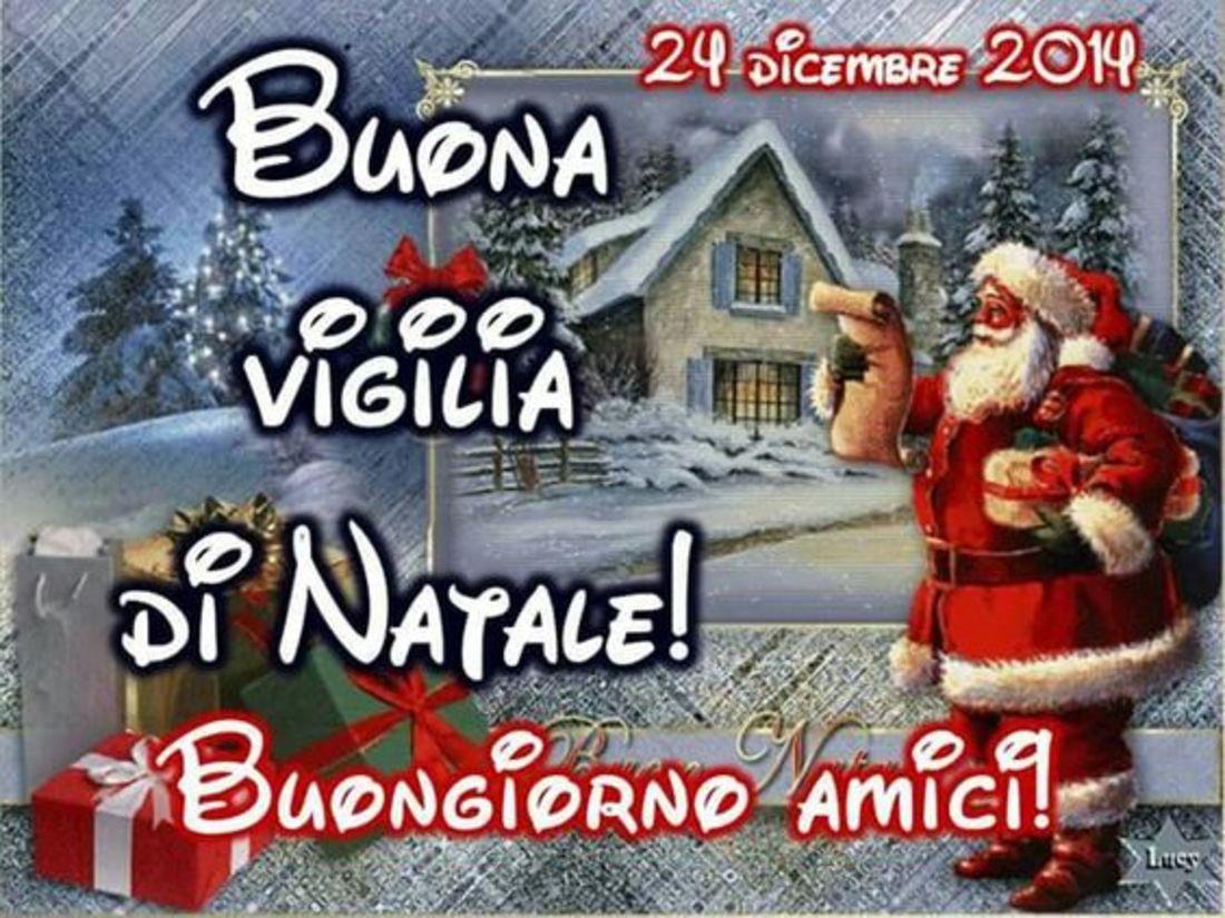Buona Vigilia Di Natale Buongiorno Amici Bellissimeimmaginiit