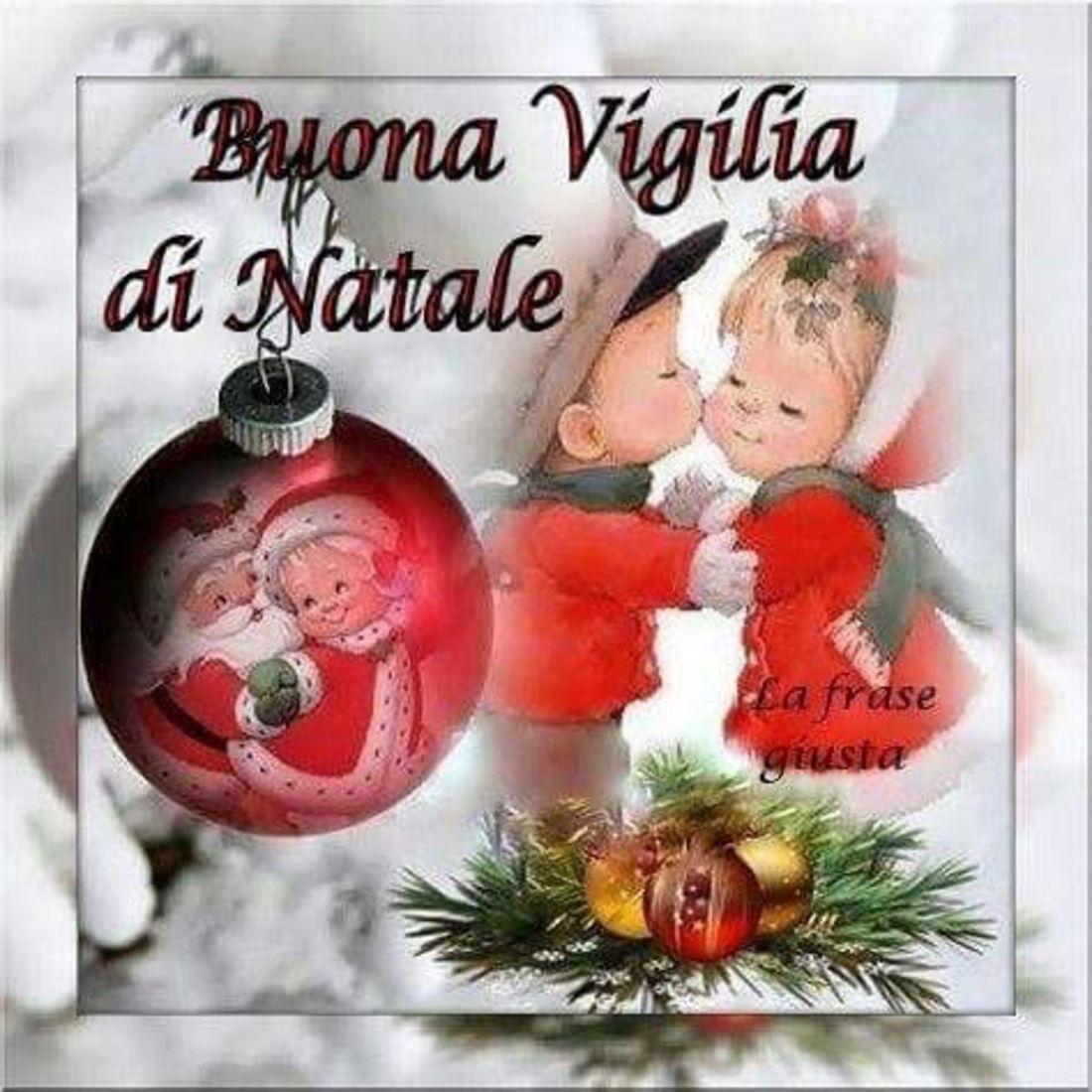 Frasi Buongiorno Vigilia Di Natale.Buongiorno E Buona Vigilia Di Natale Bellissimeimmagini It