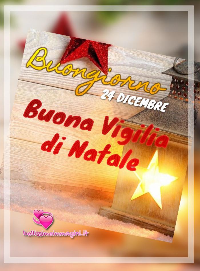Vigilia di Natale 24 Dicembre Buongiorno WhatsApp