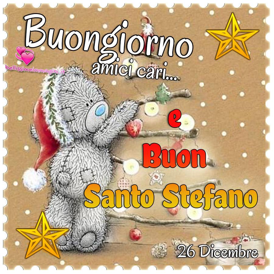 Buongiorno amici cari e Buon Santo Stefano