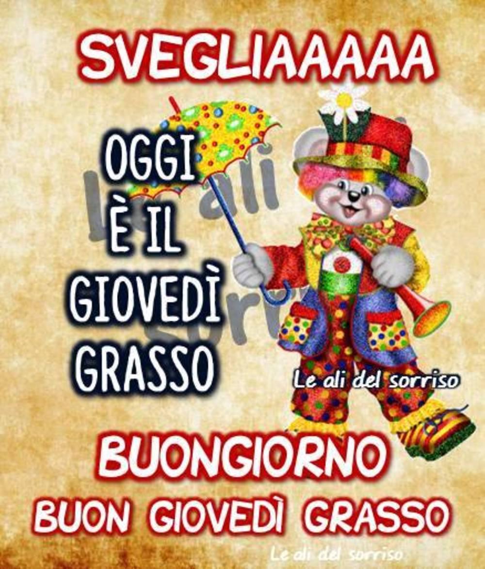 Buongiorno Buon Giovedì Grasso