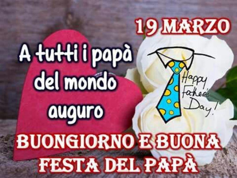 19 Marzo auguri a tutti i papà del mondo