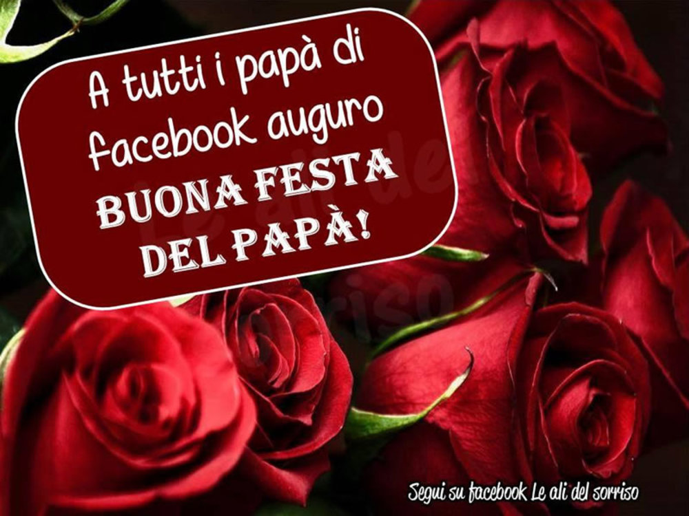 Auguri a tutti i papà immagini Facebook