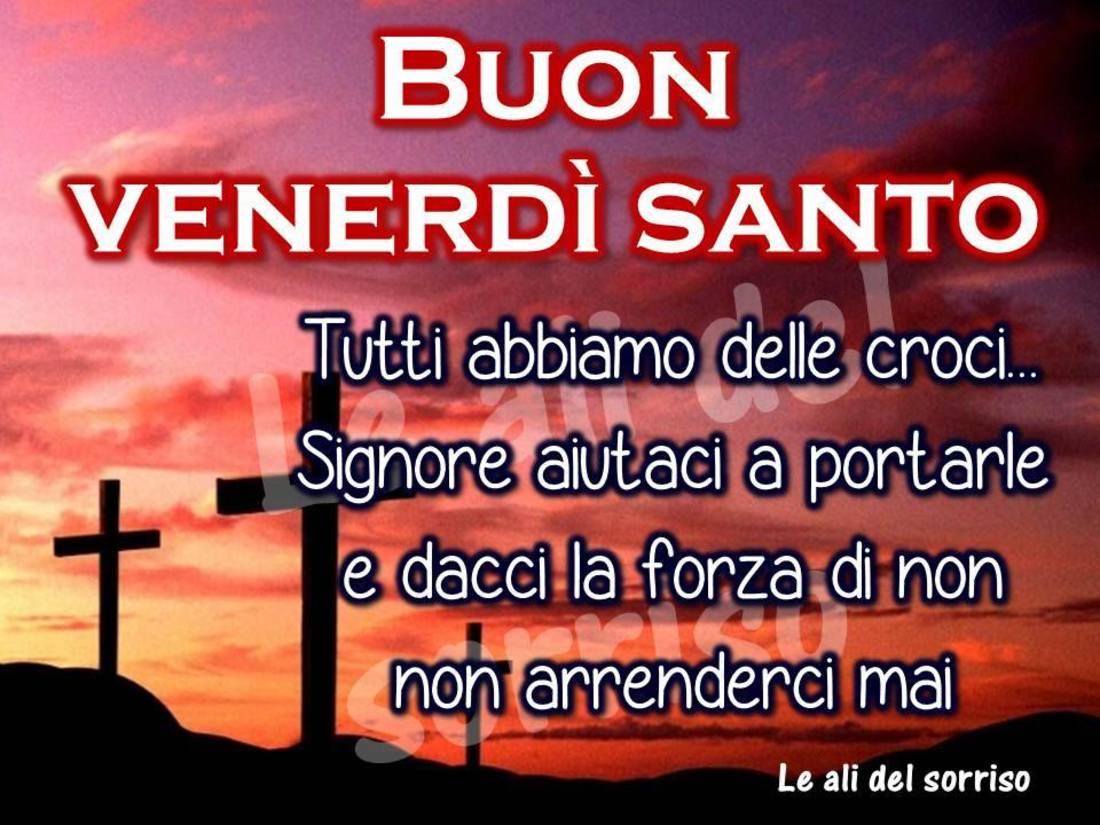 Buon Venerdi Santo Frasi Bellissimeimmagini It